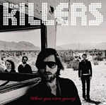 The Killers - When You Were Young single cover