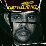 Can't Feel My Face - The Weeknd single cover