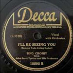 I'll Be Seeing You - Bing Crosby