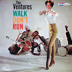 Walk--Don't Run - Ventures single cover