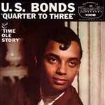 Quarter To Three - Gary U.S. Bonds single cover
