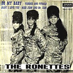 "single record cover for ""Be My Baby"" by the Ronettes"