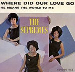 "single record cover for ""Where Did Our Love Go"" by the Supremes"