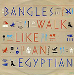 Walk Like An Egyptian - Bangles single cover