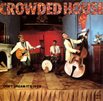Don't Dream It's Over - Crowded House single cover