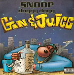 Snoop Doggy Dogg - Gin & Juice single cover