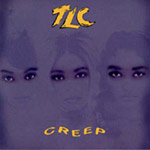 TLC - Creep single cover