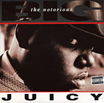Notorious B.I.G. - Juicy single cover