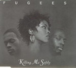 The Fugees - Killing Me Softly single cover