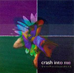 Crash into Me single cover