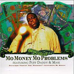 Mo Money Mo Problems single cover