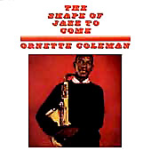 Ornette Coleman - The Shape Of Jazz To Come album cover