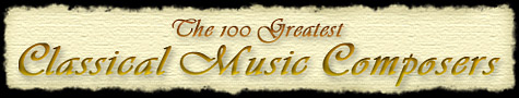 100 Greatest Classical Composers
