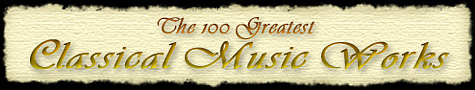 100 Greatest Classical Music Works text title image