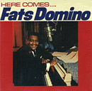 Here Comes... Fats Domino