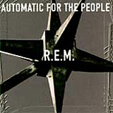 Automatic For The People album cover - R.E.M.