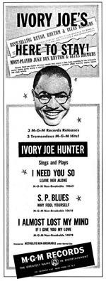 Ivory Joe Hunter - I Need You So