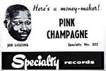 Joe Liggins - Pink Champagne