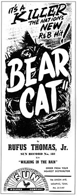 Bear Cat - Rufus Thomas - Ad