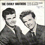Everly Brothers - Wake Up Little Susie single slev