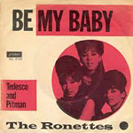Be My Baby - Ronettes