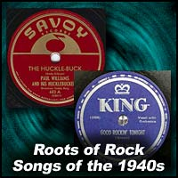 roots of rock songs of the 1940s