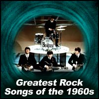 Greatest Rock Songs of the 1960's