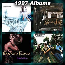1997 music albums, OK Computer, Life After Death, Baduizm, Urban Hymns