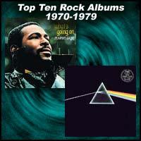 Top Ten Rock Albums 1970 to 1979
