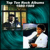 Top Ten Rock Albums 1980 to 1989
