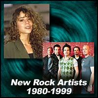 New Rock Artists 1980-1999