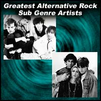Greatest Alternative Rock Sub Genre Artists