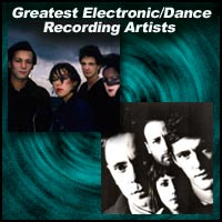 Greatest Electronic/Dance Recording Artists