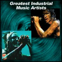 Greatest Industrial Music Artists