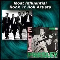 Most Influential Rock 'n' Roll Artists