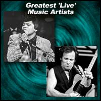 Greatest 'Live' Music Artists