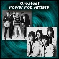 Greatest Power Pop Artists
