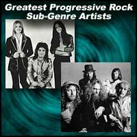 Greatest Progressive Rock Sub-Genre Artists