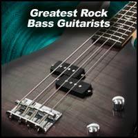 Greatest Rock Bass Guitarists