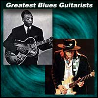 Greatest Blues Guitarists
