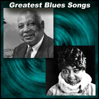 Greatest Blues Songs