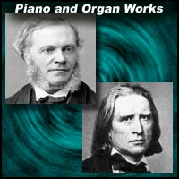 Piano and Organ Works