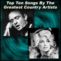 Top Ten Songs By The Greatest Country Artists