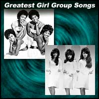 Greatest Girl Group Songs
