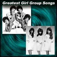 Greatest Girl Group Songs