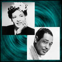 Jazz singers Billie Holliday and Duke Ellington