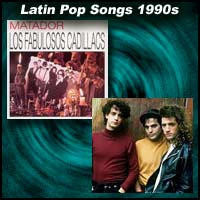 Greatest Latin Pop Songs of the 1990s