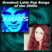 100 Greatest Latin Pop Songs of the 2000s