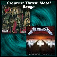 Greatest Thrash Metal Songs