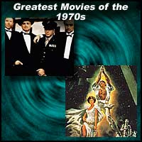 Greatest Movies of the 1970s